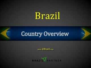 Brazil - Country Overview - real estate investment opportunities