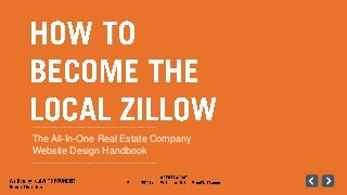 Real Estate Website Design: How to Become the Local Zillow