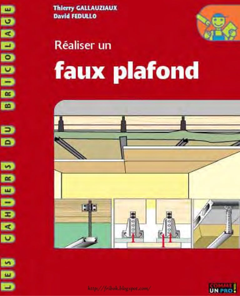 Realiser un faux plafond for Realiser un faux plafond