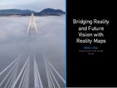 Bridging Current Reality & Future Vision with Reality Maps