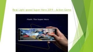 Super Hero Action Game