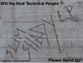 Will the Real Technical People Please Stand Up?