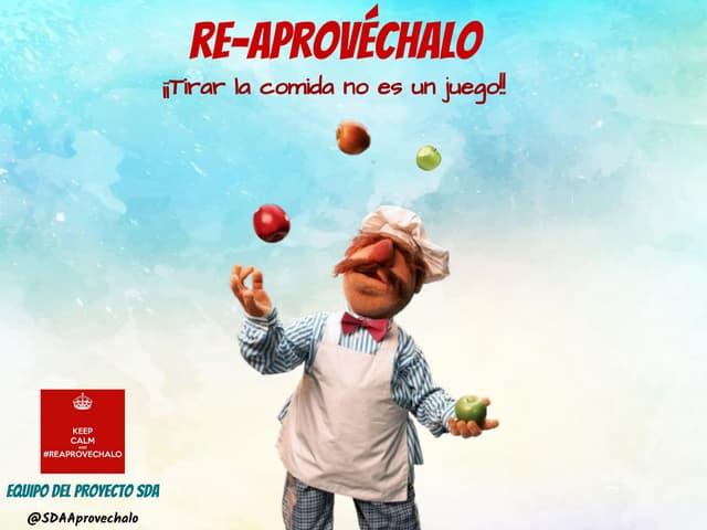 Reaprovéchalo :Campaña de concienciación para Infantil