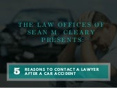 Reasons to Contact a Lawyer After a Car Accident