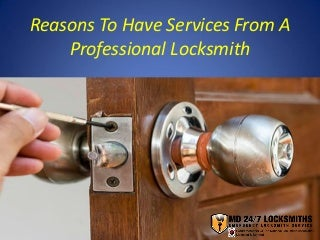 Reasons To Have Services From A Professional Locksmith