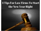 4 Tips For Law Firms To Start the New Year Right