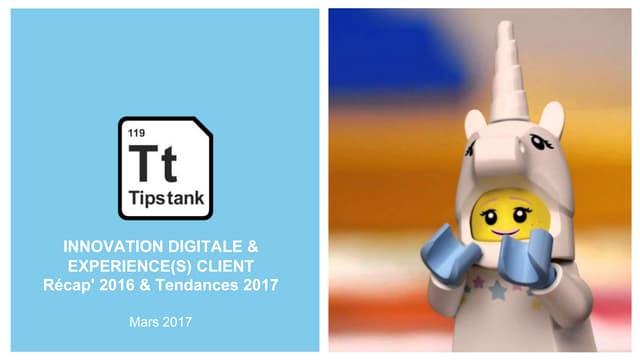 Tendances tech digital & innovation 2016 - 2017 par l'agence Tips tank