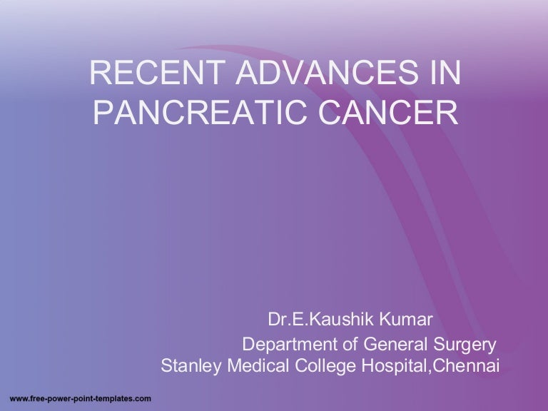 Recent advances in pancreatic cancer recentadvancesinpancreaticcancer 150525112147 lva1 app6891 thumbnail 4gcb1432553031 toneelgroepblik Gallery
