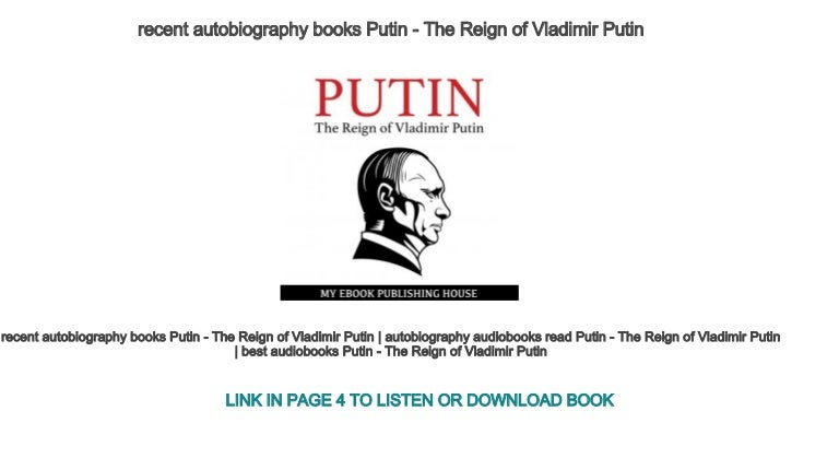 Recent Autobiography Books Putin The Reign Of Vladimir Putin