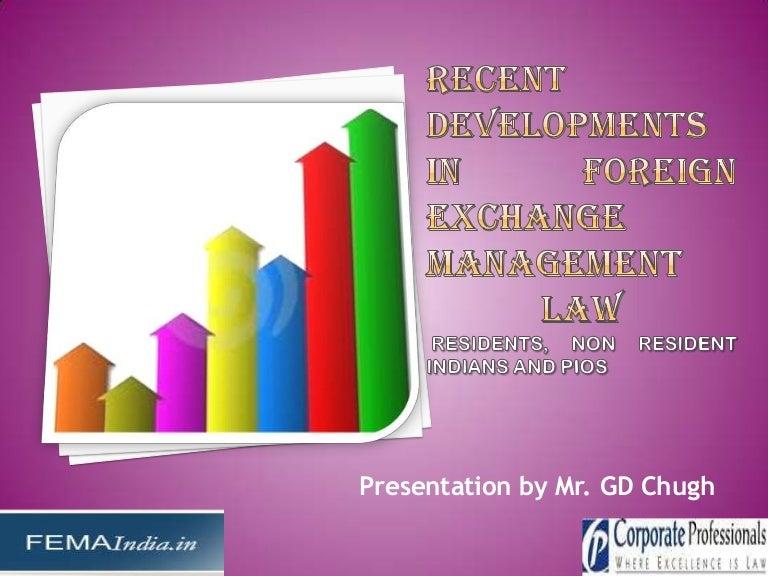 Recent Developments in Foreign Exchange Management Law