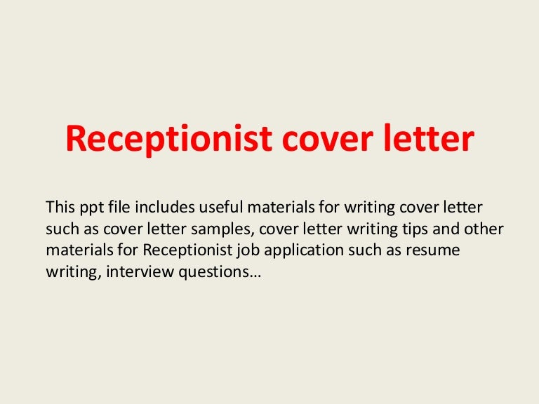 Receptionistcoverletter-140223234855-Phpapp02-Thumbnail-4.Jpg?Cb=1393199367