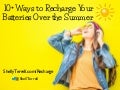 10 Ways to Recharge Your Batteries