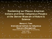 Indigenous Perspectives on Museum Diversity (Part 3/3) - Reclaiming our Place: American Indians and Other Indigenous Peoples at the Denver Museum of Nature & Science