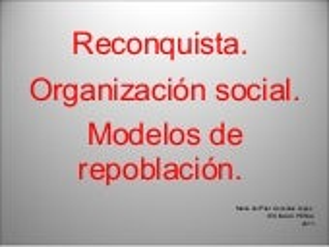 Reconquista modelos de repoblación organización social