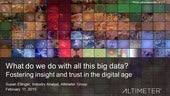 [Webinar] What Do We Do with All this Big Data by Altimeter Group
