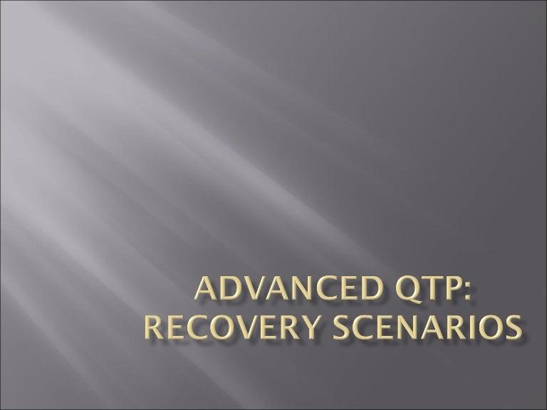 Recovery scenarios in qtp in testing.