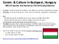COMM STUDIES Study Abroad - Budapest 2012