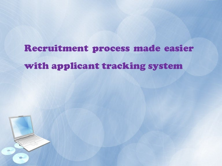 recruitment process made easier with applicant tracking system