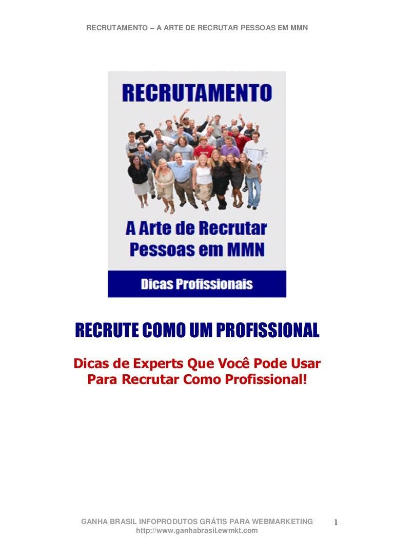 ad8c466146 Ebook  Recrutamento - A Arte de recrutar pessoas em MMN