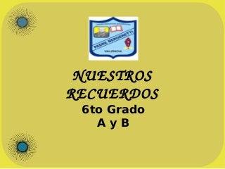 Recuerdos de estudiantes de 6to Año Escolar 2015-2016