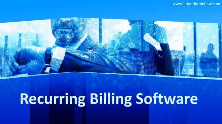 Recurring Billing Software   Subscriptionflow.com