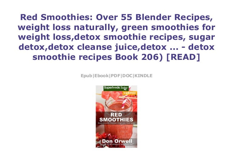 Red Smoothies Over 55 Blender Recipes Weight Loss Naturally Green
