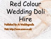 Red Colour Wedding Doli Hire