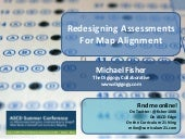 Redesigning assessments for map alignment