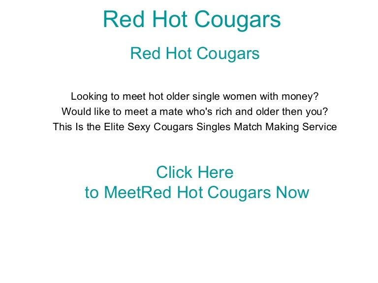 Cougars are hot