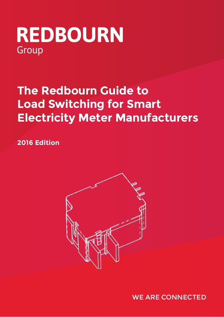 The Redbourn Guide To Load Switching For Smart Meter Manufacturers Ja Relay Switch Lifetime