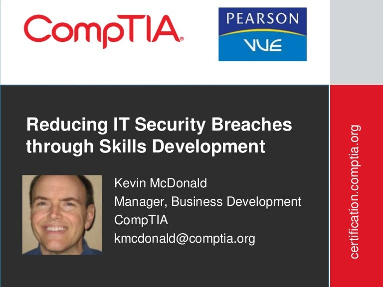 Reducing It Security Breaches Through Skills Development Comptia