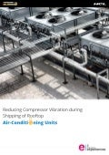 Reducing Shipping Vibration of Compressors in Roof Top Air-conditioning Units