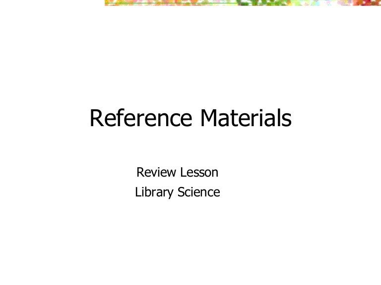 Reference Materials Powerpoint – Reference Materials Worksheets