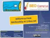 SEOCampus 2010 : Referencement Universel