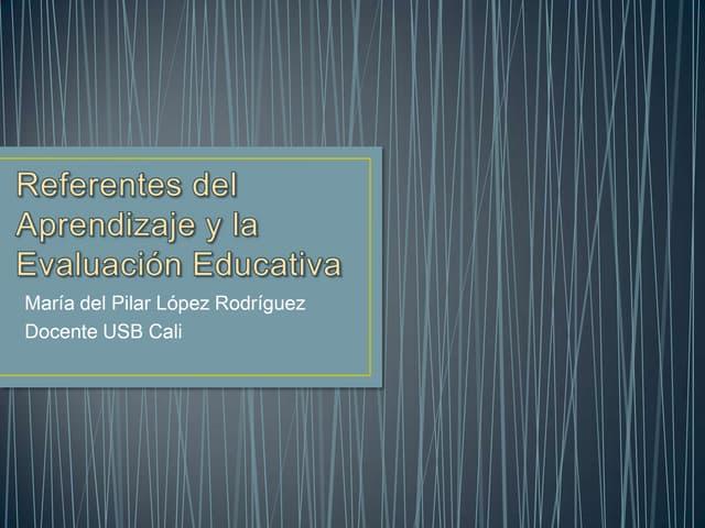 Referentes del aprendizaje y la evaluación educativa