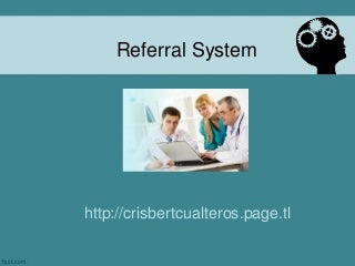 Referral System