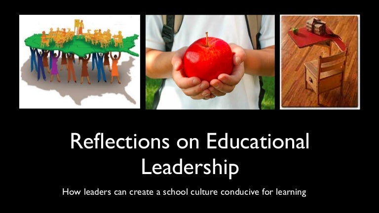 reflections on educational leadership