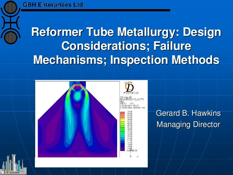 Reformer Tube Metallurgy Design Considerations Failure