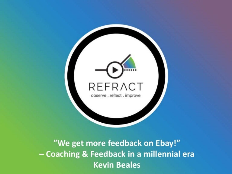 Refract Learning Tech Summer Forum We Get More Feedback On Ebay