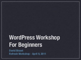 Refresh WordPress Beginner Workshop