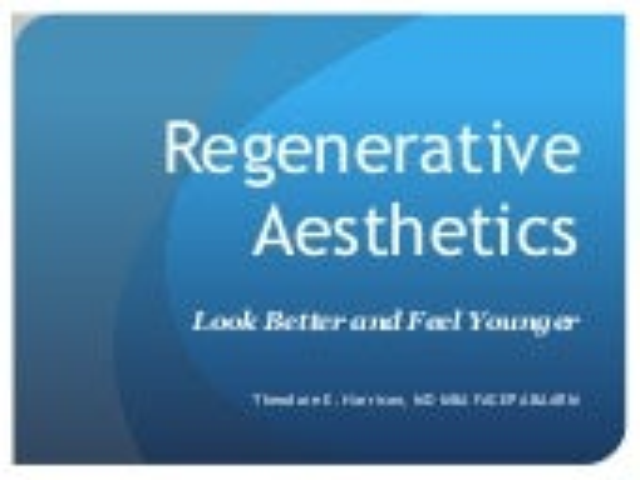 Regenerative and aesthetic Medicine