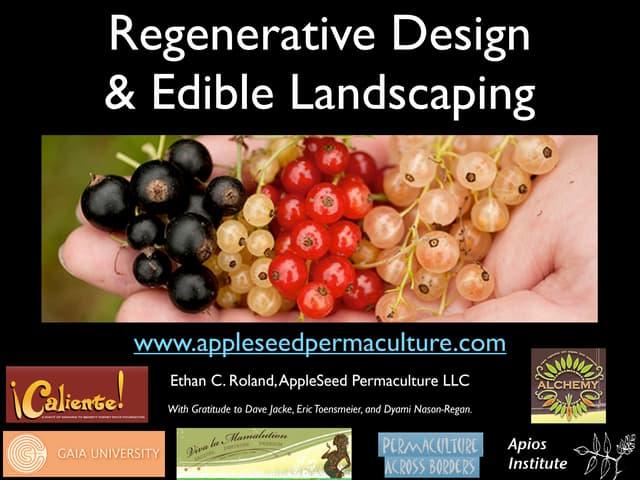 Regenerative Design & Edible Landscaping