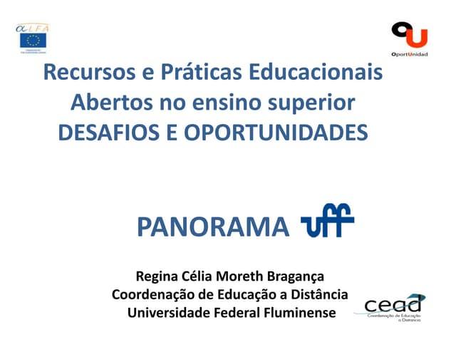 Seminário Recursos e Práticas Educacionais Abertas no Ensino Superior: desafios e oportunidades - Regina Moreth
