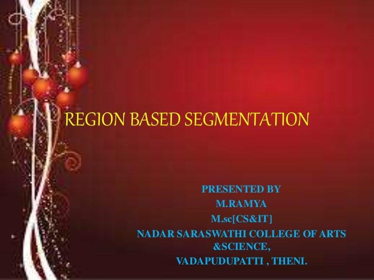 Region based segmentation
