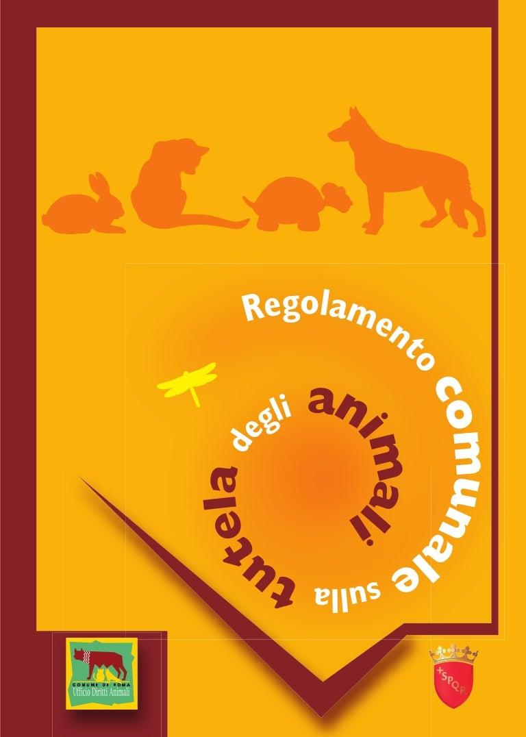 Animali Regolamento Unale Sulla Tutela Degli Animali Roma