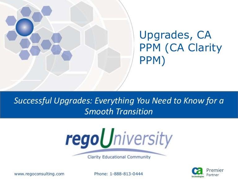 Rego University: Upgrades, CA PPM (CA Clarity PPM)
