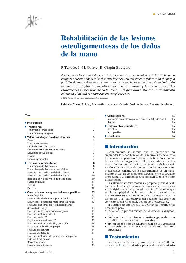 Rehabilitación de las lesiones osteoligamentosas de los dedos de la m…