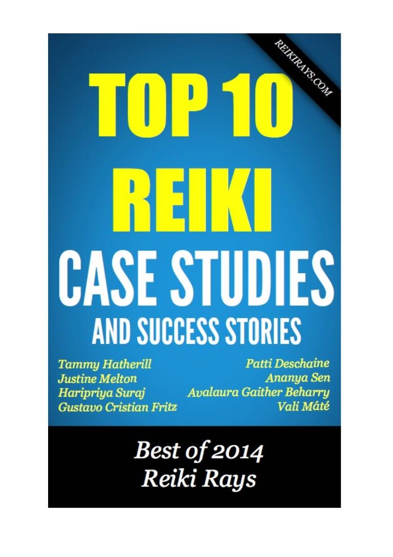 Reiki top 10 case studies biocorpaavc