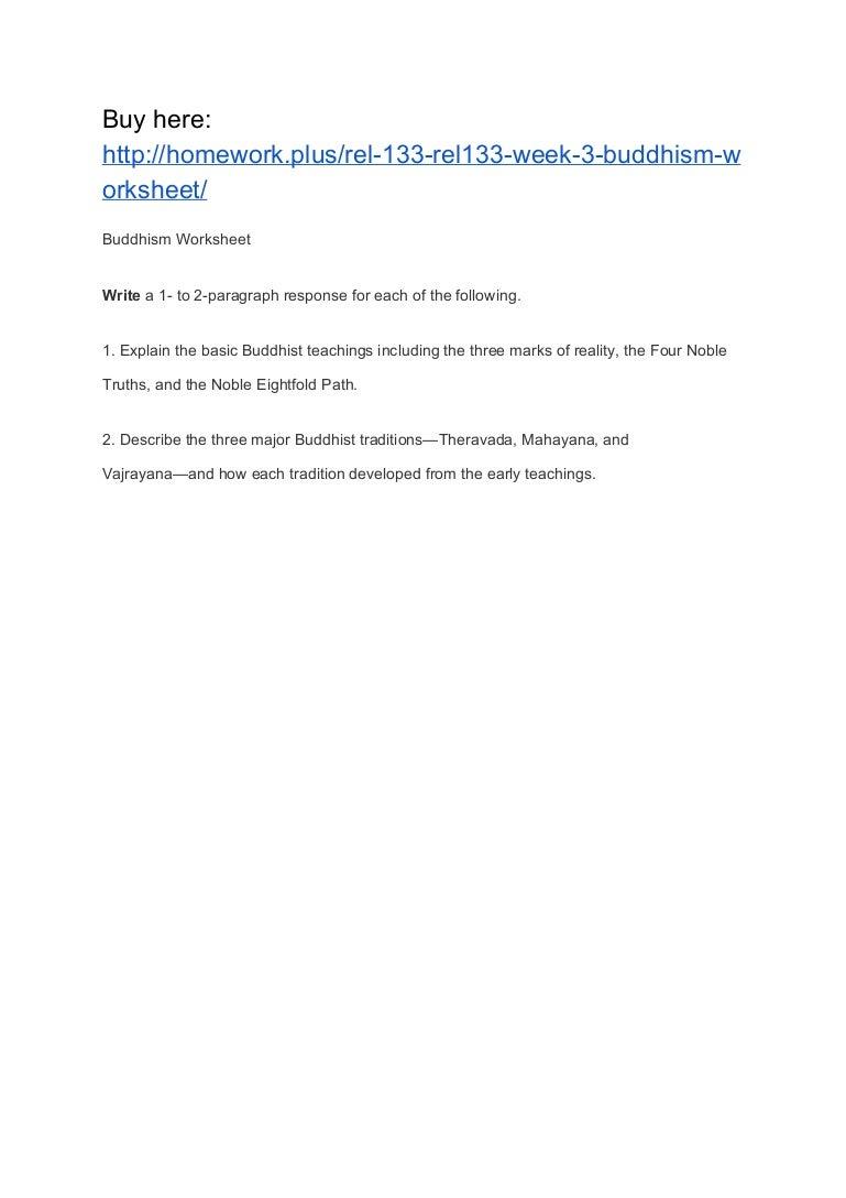 REL 133 REL133 Week 3 Buddhism Worksheet – Buddhism Worksheet