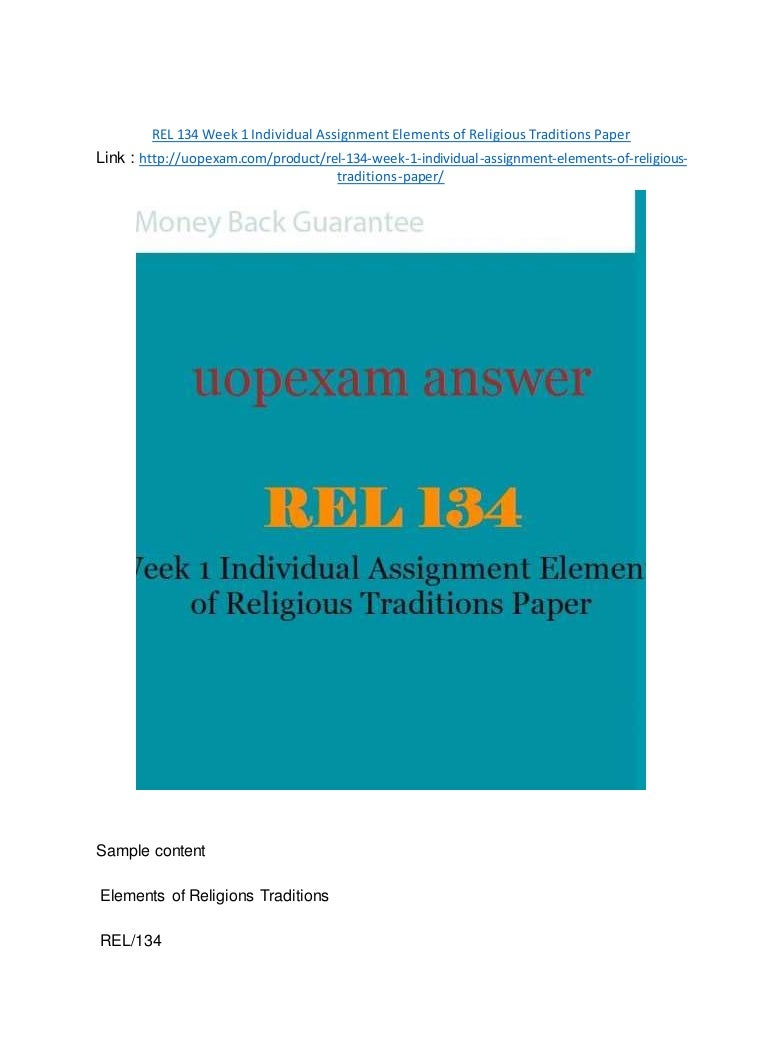 elements of religous traditions paper Elements of religious traditions there are over 4200 religions that exist in the world however, the exact number is not known the definition of what a religion is varies and it is impossible to define religion as all religions do not have the same characteristics.